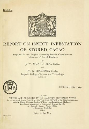 Report on insect infestation of stored cacao by James Watson Munro