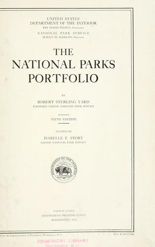 The national parks portfolio by United States. National Park Service.