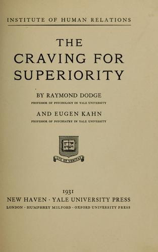 The craving for superiority by Raymond Dodge