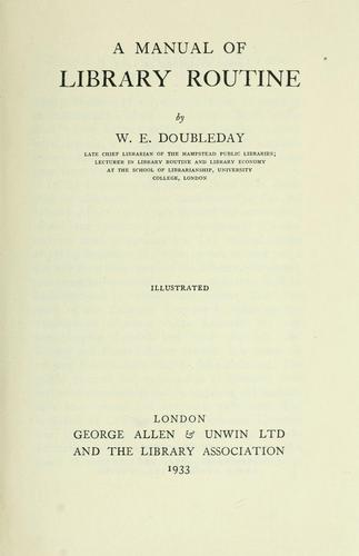 A manual of library routine by W. E. Doubleday