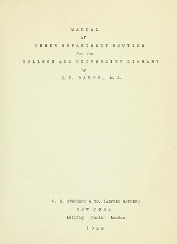 Manual of Order Department routine for the College and University Library by Carroll Preston Baber