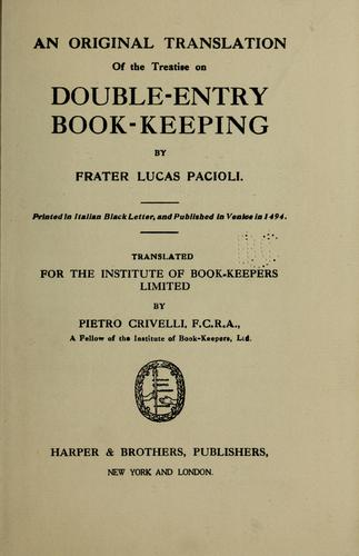 An original translation of the treatise on double-entry book-keeping by Luca Paccioli