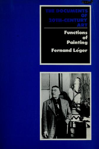 Functions of painting by Fernand Léger