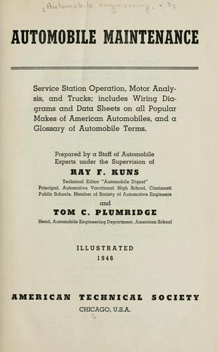 Automobile maintenance by Ray F. Kuns
