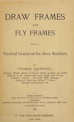 Draw frames and fly frames by T. Thornley