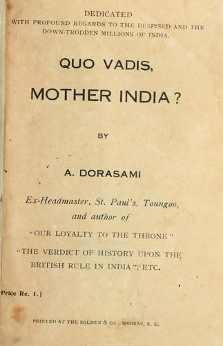 Quo vadis, Mother India? by Abraham Dorasami