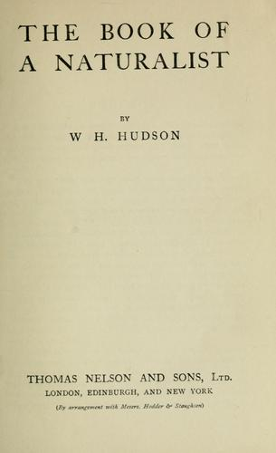 The book of a naturalist by W. H. Hudson