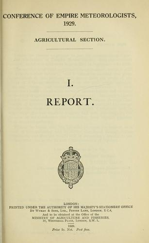 Proceedings by CONFERENCE OF EMPIRE METEOROLOGISTS, LONDON, 1929. AGRICULTURAL SECTION