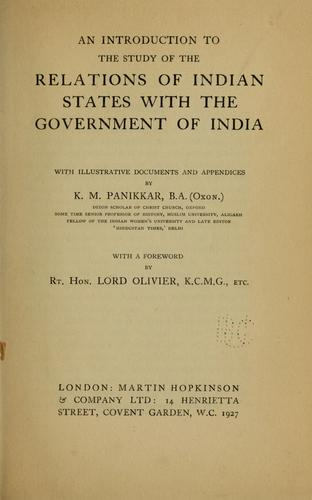 An introduction to the study of the relations of Indian states with the government of India by K. M. Panikkar