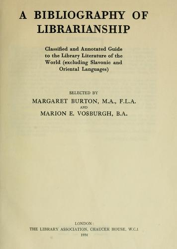 A bibliography of librarianship by Margaret Burton