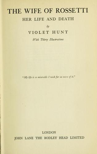 The wife of Rossetti by Violet Hunt
