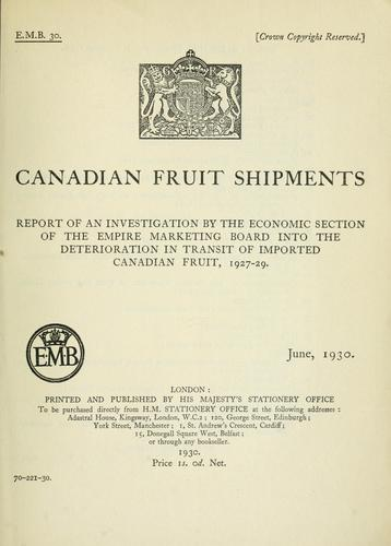 Canadian fruit shipments by Great Britain. Empire Marketing Board. Economic Section