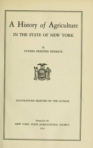 A history of agriculture in the state of New York by U. P. Hedrick