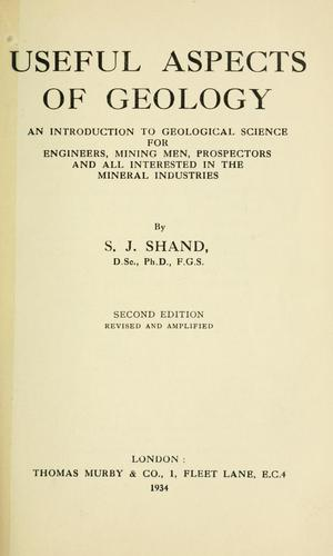 Useful aspects of geology by S. James Shand