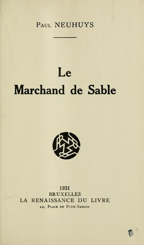 Marchand de sable by Paul Neuhuys