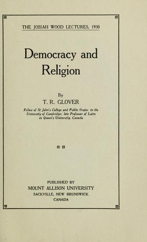 Democracy and religion by T. R. Glover