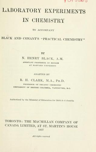 Laboratory experiments in chemistry to accompany Black and Conant's Practical Chemistry by N. Henry Black