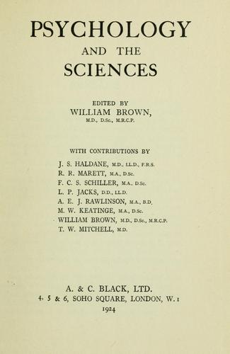 Psychology and the sciences by Brown, William