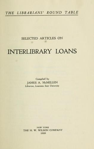 Selected articles on interlibrary loans by James Adelbert McMillen