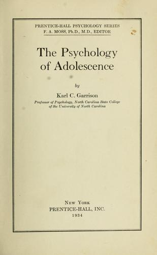 The psychology of adolescence by Karl Claudius Garrison