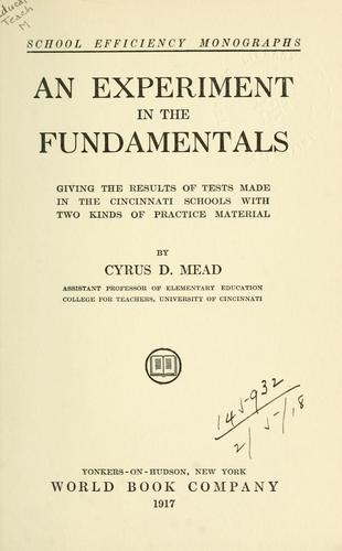 An experiment in the fundamentals by Cyrus DeWitt Mead