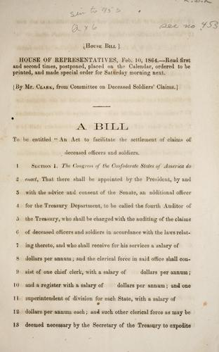 "A bill to be entitled ""An act to facilitate the settlement of claims of deceased officers and soldiers.[""] by Confederate States of America"