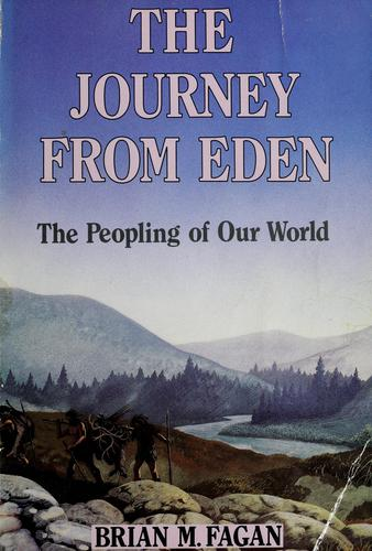 The journey from Eden by Brian M. Fagan