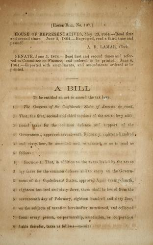 A bill to be entitled An act to amend the tax laws by Confederate States of America