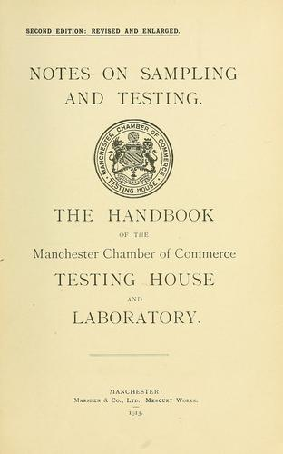 Notes on sampling and testing by Manchester Chamber of Commerce Testing House and Laboratory