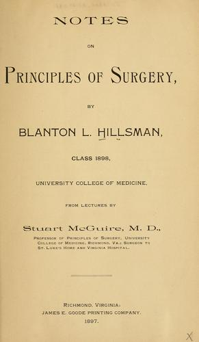 Notes on principles of surgery by Blanton L. Hillsman