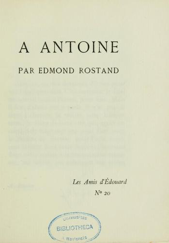 À Antoine by Edmond Rostaud