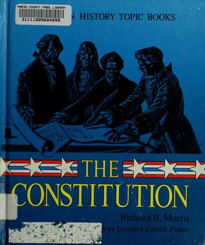The Constitution by Morris, Richard Brandon