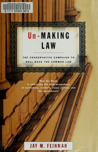 Unmaking law