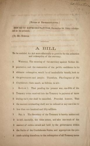 A bill to be entitled An act more effectually to provide for the reduction and redemption of the currency by Confederate States of America