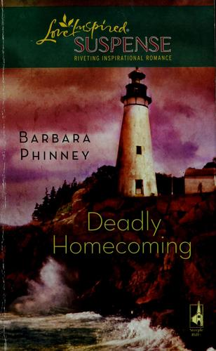 Deadly homecoming by Barbara Phinney