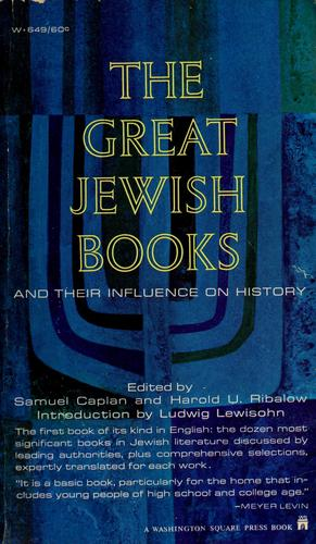 The great Jewish books and their influence on history by Samuel Caplan
