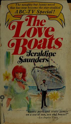 The love boats by Jeraldine Saunders
