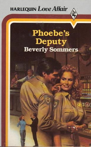 Phoebe's deputy by Beverly Sommers