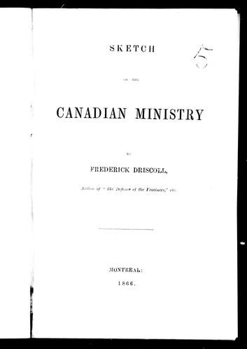 Sketch of the Canadian ministry by Frederick Driscoll