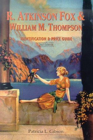 R. Atkinson Fox & William M. Thompson by Patricia L. Gibson