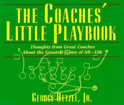 The coaches' little playbook by [compiled by] George Hetzel, Jr.