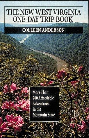 The new West Virginia one-day trip book by Colleen Anderson
