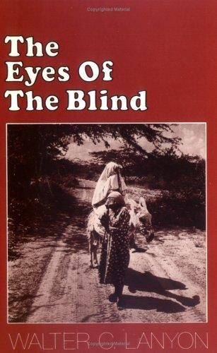 The Eyes of the Blind by Walter C. Lanyon