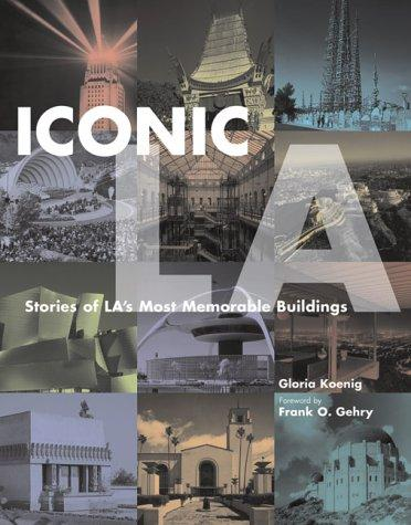 Iconic L.A by Gloria Koenig