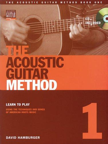 The Acoustic Guitar Method, Book 1 (Acoustic Guitar (String Letter)) by David Hamburger