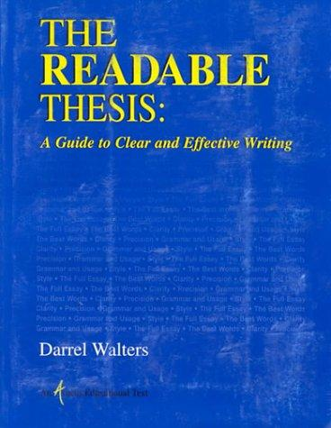 The Readable Thesis by Darrel Walters