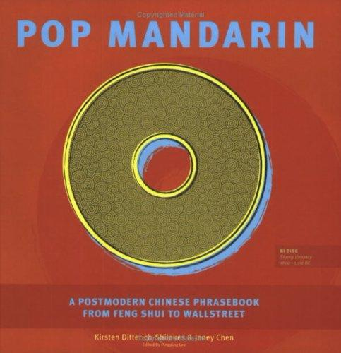 Pop Mandarin by Kirsten Ditterich-Shilakes and Janey Chen