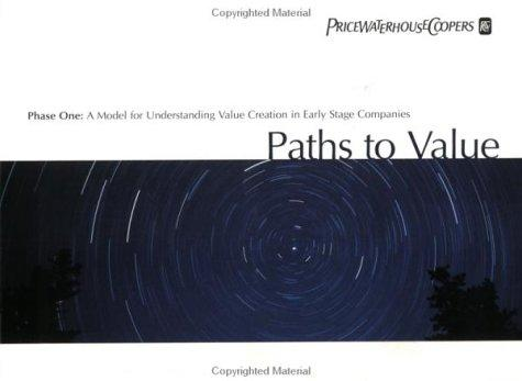 Paths to Value, Phase One by Thomas W. Hall