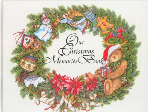 Our Christmas Memories Book by Tracy S. Flickinger