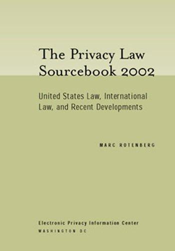 The privacy law sourcebook 2002 by Marc Rotenberg